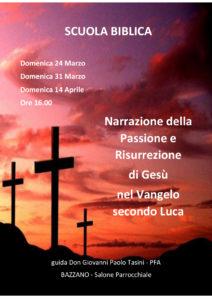 """Scuola Biblica: """"Passione e Risurrezione secondo Luca"""" - guida Don Giovanni Paolo Tasini @ Parrocchia"""